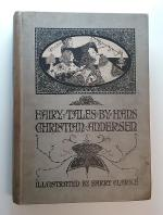 Fairy Tales of Hans Christian Andersen (First Edition) Harry Clarke Illustrations