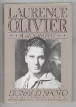 Laurence Olivier: A Biography by Donald Spoto