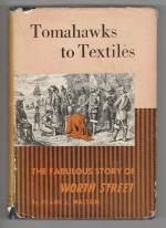 Tomahawks to Textiles by Frank L. Walton (First Edition)