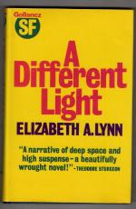 A Different Light by Elizabeth A. Lynn (First Edition) Gollancz SF File Copy