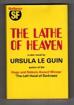 The Lathe of Heaven by Ursula K. Le Guin (First UK) Gollancz SF File Copy