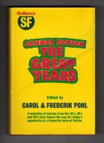 Science Fiction: The Great Years by Carol and Frederick Pohl (1st UK) File Copy