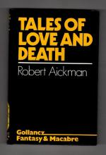 Tales of Love and Death by Robert Aickman (First Edition) Gollancz File Copy