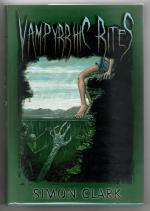 Vampyrrhic Rites by Simon Clark (First Edition) Deluxe Edition LTD Signed