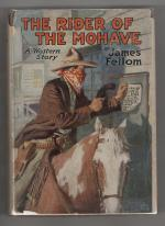 The Rider of the Mohave by James Fellom (First Edition)