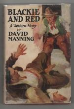 Blackie and Red by David Manning  Max Brand (Frederick Faust)
