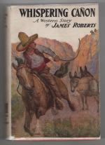 Whispering Canon by James Roberts (First Edition)