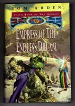 Empress of the Endless Dream by Tom Arden (First Edition) Gollancz File Copy