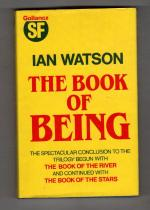 The Book of Being by Ian Watson (First Edition) Gollancz SF File Copy