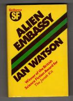 Alien Embassy by Ian Watson (First Edition) Gollancz SF File Copy