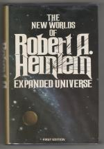 Expanded Universe by Robert A. Heinlein (First Edition)