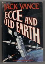 ECCE and Old Earth by Jack Vance (First Edition)