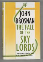 The Fall of the Sky Lords by John Brosnan (First UK Edition) Gollancz SF