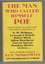 The Man Who Called Himself Poe by Sam Moskowitz (First UK Edition) File Copy