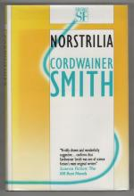 Norstrilia by Cordwainer Smith (First UK Edition) Gollancz SF