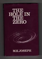 The Hole in the Zero by M. K. Joseph (First Edition) Gollancz SF