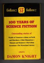 100 Years of Science Fiction by Damon Knight (First UK Edition) Gollancz File Copy