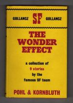 The Wonder Effect by Pohl & Kornbluth (First UK Edition) Gollancz SF