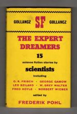 The Expert Dreamers by Frederik Pohl (Editor) 1st UK Edition Gollancz File Copy