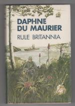 Rule Britannia by Daphne Du Maurier (First Edition)