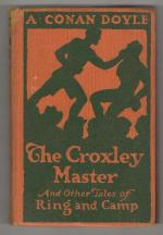 The Croxley Master and Other Tales of the Ring and Camp by A. Conan Doyle