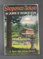 Stopover: Tokyo by John P. Marquand (First Edition)