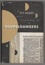 Doppelgangers by H. F. Heard (First Edition)