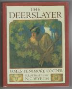 The Deerslayer by James Fenimore Cooper (N. C. Wyeth Illustrated)