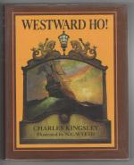 Westward Ho! by Charles Kingsley (N. C. Wyeth Illustrator)