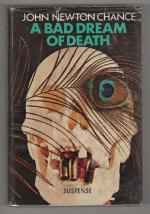 A Bad Dream of Death by John Newton Chance (First Edition)