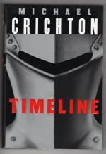 Timeline by Michael Crichton (First Trade Edition) Signed