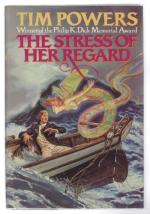 The Stress of Her Regard by Tim Powers (First Edition)