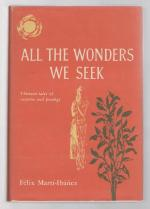 All the Wonders We Seek by Felix Marti-Ibanez  Association Copy Signed