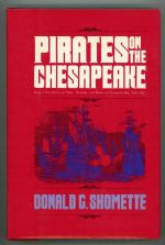 Pirates on the Chesapeake by Donald G. Shomette (Second Printing)