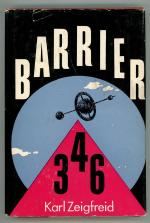 Barrier 346 by Karl Zeigfreid (First Edition)