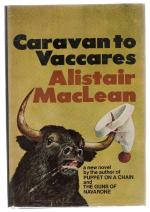 Caravan to Vaccares by Alistair MacLean (First U.S. Edition)