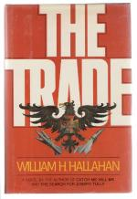 The Trade by William H. Hallahan (First Edition)
