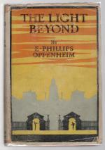 The Light Beyond by E. Phillips Oppenheim (First Edition)