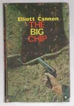 The Big Chip by Elliott Cannon (First UK Edition)
