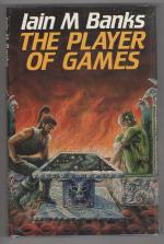 The Player of Games by Iain M. Banks (First Edition)
