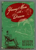 Young Man with a Dream by Kenneth Reddin (First Edition)