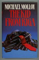 The Kid from Riga by Michael Molloy (First Edition)