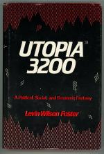 Utopia 3200 by Levin Wilson Foster (First Edition)