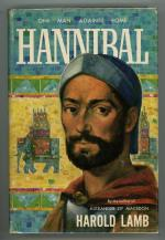 Hannibal: One Man Against Rome by Harold Lamb (First Edition)