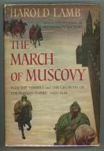 The March of Muscovy by Harold Lamb (First Edition)