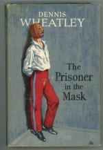 The Prisoner in the Mask by Dennis Wheatley (First Edition)