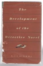 The Development of the Detective Novel by A. E. Murch (First Edition)