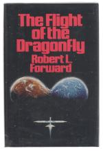 The Flight of the Dragonfly by Robert L. Forward (First Edition)