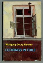 Lodgings in Exile by Wolfgang Goerg Fischer (Signed/Inscribed)
