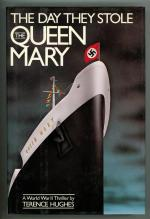 The Day They Stole the Queen Mary by Terence Hughes